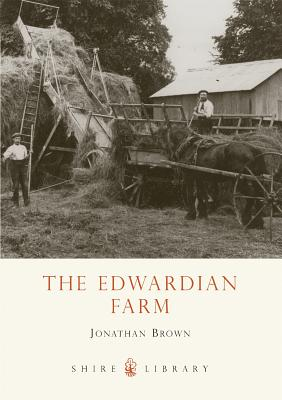 The Edwardian Farm - Brown, Jonathan, Professor