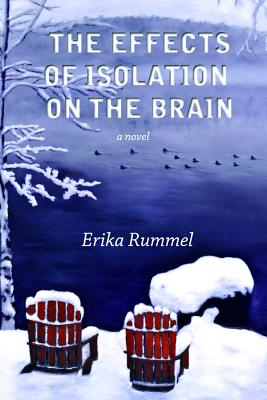 The Effects of Isolation on the Brain - Rummel, Erika