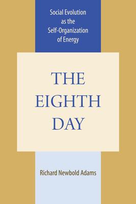The Eighth Day - Adams, Richard Newbold