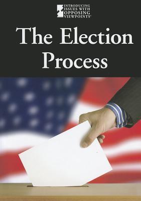 The Election Process - Merino, Noel (Editor)