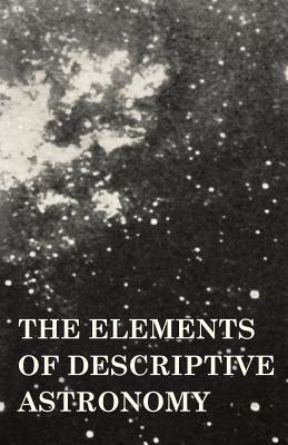 The Elements of Descriptive Astronomy - Tancock, E O