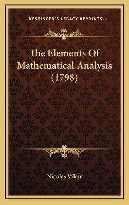 The Elements of Mathematical Analysis (1798) - Vilant, Nicolas