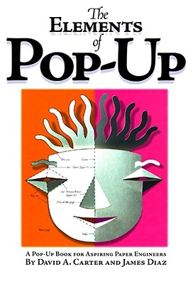 The Elements of Pop-Up - Carter, David A