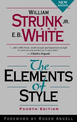 The Elements of Style - Strunk, William, and White, E B