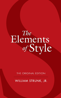The Elements of Style - Strunk, William