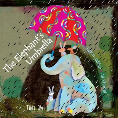 The Elephant's Umbrella - Jaffari, Laleh
