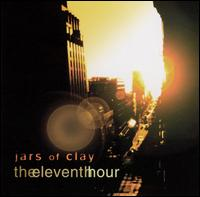 The Eleventh Hour - Jars of Clay