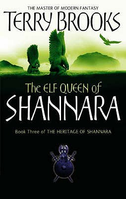 The Elf Queen of Shannara - Brooks, Terry