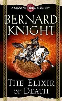 The Elixir of Death - Knight, Bernard