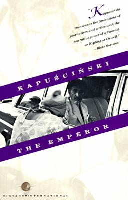 The Emperor: Downfall of an Autocrat - Kapuscinski, Ryszard