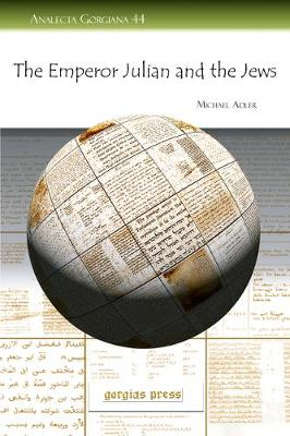 The Emperor Julian and the Jews - Adler, Michael