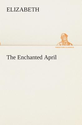 The Enchanted April - Elizabeth
