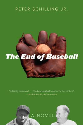 The End of Baseball - Schilling, Peter