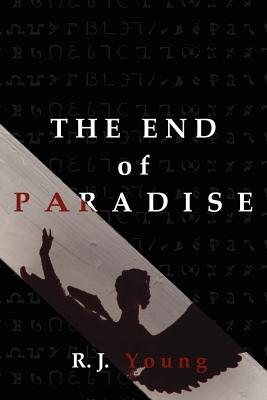 The End of Paradise - Young, R J
