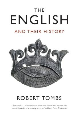 The English and Their History - Tombs, Robert