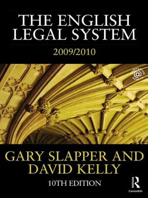 The English Legal System: 2009-2010 - Slapper, Gary