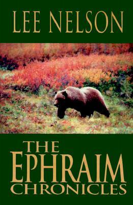 The Ephraim Chronicles - Nelson, Lee
