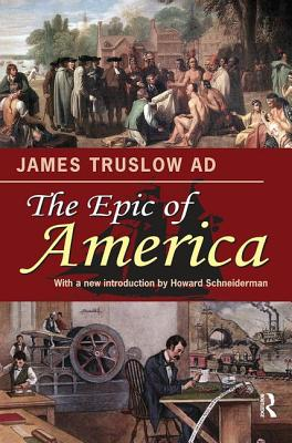 The Epic of America - Adams, James Truslow