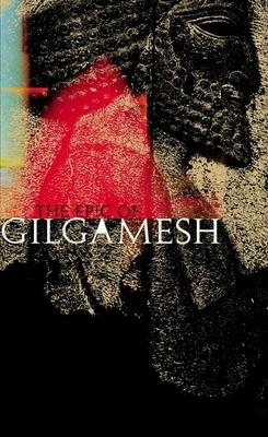 The Epic of Gilgamesh - Sandars, N K (Translated by)