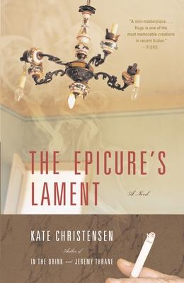 The Epicure's Lament - Christensen, Kate
