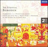 The Essential Borodin - Borodin Quartet; Nicolai Ghiaurov (bass); Zlatina Ghiaurov (piano); London Symphony Chorus (choir, chorus)