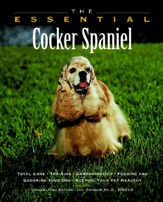 The Essential Cocker Spaniel - Churchill, Winter (Photographer), and Howell Book House