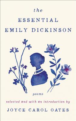 The Essential Emily Dickinson - Dickinson, Emily