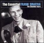 The Essential Frank Sinatra: The Columbia Years [1-CD]