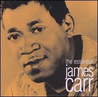 The Essential James Carr - James Carr