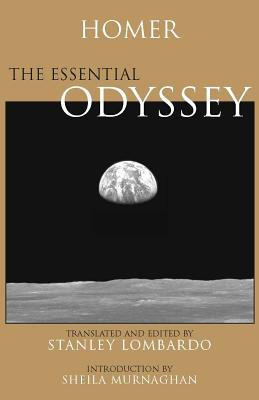 The Essential Odyssey - Homer, and Lombardo, Stanley, Professor (Translated by), and Murnaghan, Sheila, Professor (Introduction by)