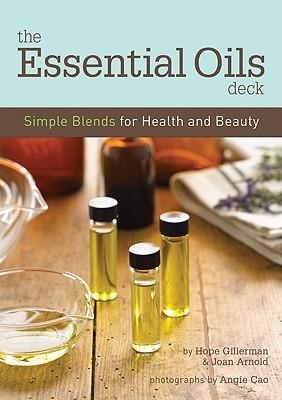 The Essential Oils Deck - Gillerman, Hope
