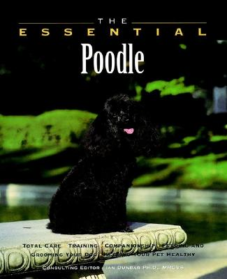 The Essential Poodle - Howell Book House, and Lasthowell Book House