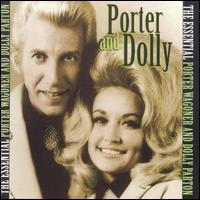 The Essential Porter Wagoner and Dolly Parton - Porter Wagoner/Dolly Parton