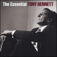 The Essential Tony Bennett [Columbia/Legacy] - Tony Bennett