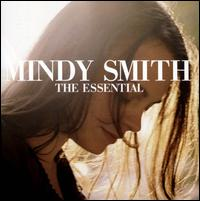 The Essential - Mindy Smith