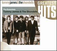 The Essentials - Tommy James & the Shondells