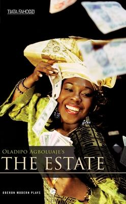 The Estate - Agboluaje, Oladipo