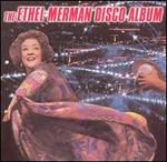 The Ethel Merman Disco Album [Bonus Track]