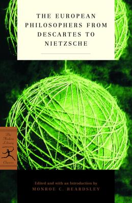 The European Philosophers from Descartes to Nietzsche - Beardsley, Monroe C (Introduction by)