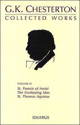 The Everlasting Man, St. Francis of Assisi... - Chesterton, G K, and Azar, Rutler (Editor), and Marlin, George (Editor)