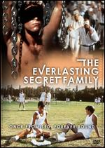 The Everlasting Secret Family - Michael Thornhill