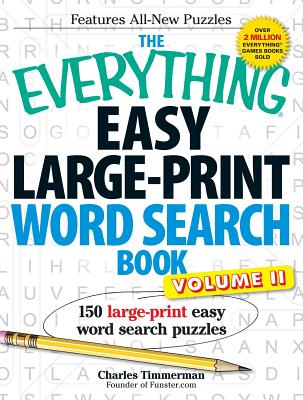 The Everything Easy Large-Print Word Search Book, Volume 2: 150 Large-Print Easy Word Search Puzzles - Timmerman, Charles