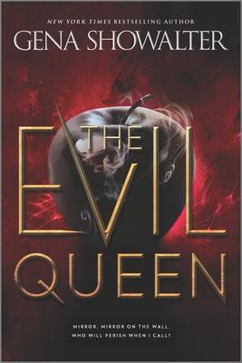 The Evil Queen - Showalter, Gena