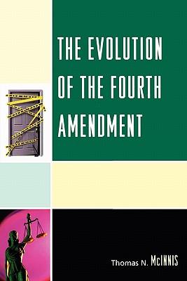 The Evolution of the Fourth Amendment - McInnis
