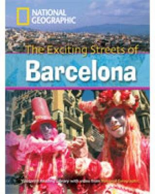 The Exciting Streets of Barcelona + Book with Multi-ROM: Footprint Reading Library 2600 - Geographic, National, and Waring, Rob
