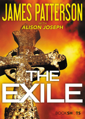 The Exile - Patterson, James, and Joseph, Alison