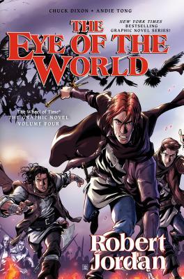 The Eye of the World: The Graphic Novel, Volume Four - Jordan, Robert, and Dixon, Chuck