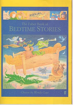 The Faber Book of Bedtime Stories - Cope, Wendy (Editor)