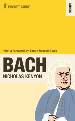 The Faber Pocket Guide to Bach - Kenyon, Nicholas