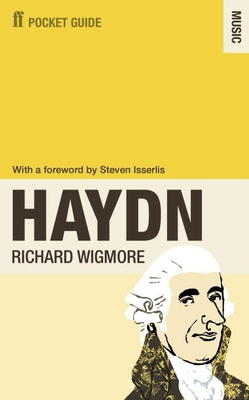 The Faber Pocket Guide to Haydn - Wigmore, Richard